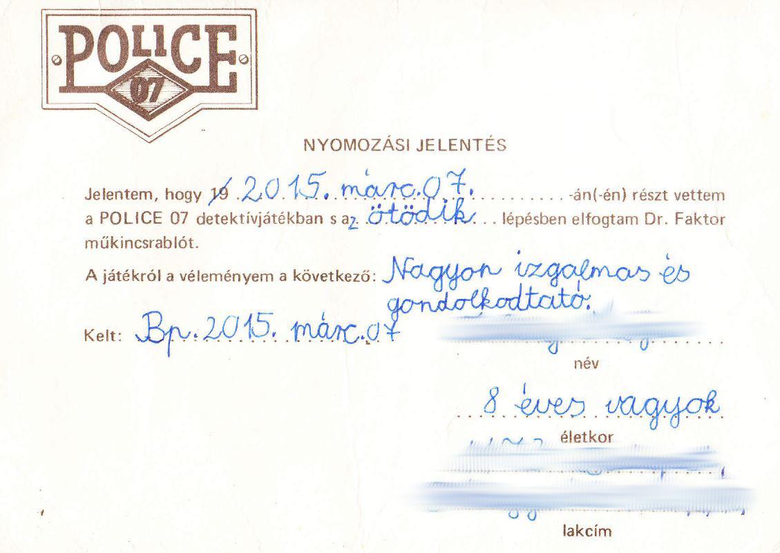 Police 07 nyomozási jelentés - üzenet a múltból